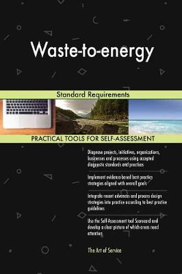 Waste-To-Energy Standard Requirements (Paperback)