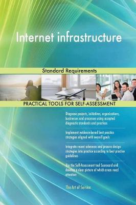 Internet Infrastructure Standard Requirements (Paperback)