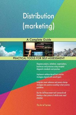 Distribution (Marketing) a Complete Guide (Paperback)