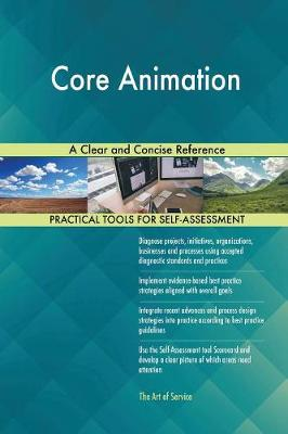 Core Animation a Clear and Concise Reference (Paperback)