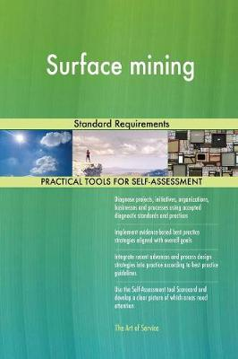 Surface Mining Standard Requirements (Paperback)