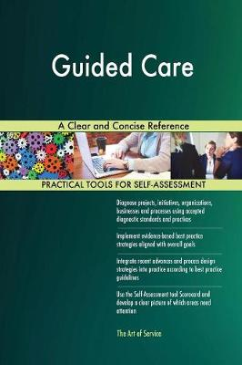 Guided Care a Clear and Concise Reference (Paperback)