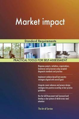 Market Impact Standard Requirements (Paperback)