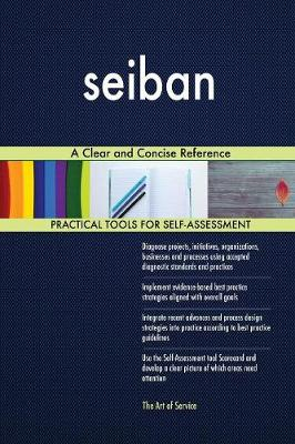 Seiban a Clear and Concise Reference (Paperback)