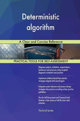 Deterministic Algorithm a Clear and Concise Reference (Paperback)