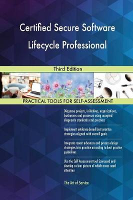 Certified Secure Software Lifecycle Professional Third Edition (Paperback)