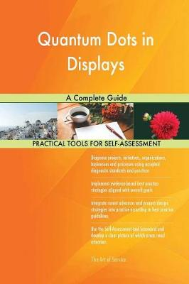 Quantum Dots in Displays a Complete Guide (Paperback)