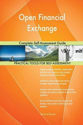 Open Financial Exchange Complete Self-Assessment Guide (Paperback)