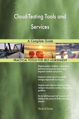 Cloud-Testing Tools and Services a Complete Guide (Paperback)