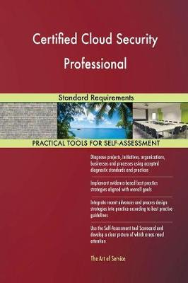 Certified Cloud Security Professional Standard Requirements (Paperback)