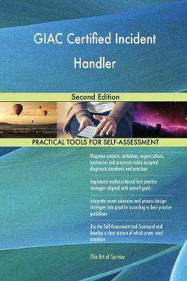 Giac Certified Incident Handler Second Edition (Paperback)
