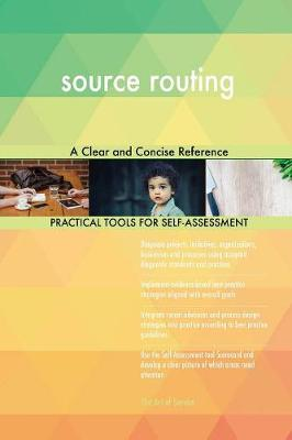 Source Routing a Clear and Concise Reference (Paperback)