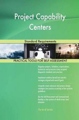 Project Capability Centers Standard Requirements (Paperback)