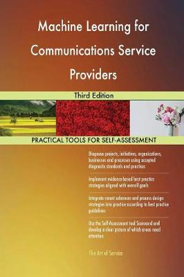 Machine Learning for Communications Service Providers Third Edition (Paperback)