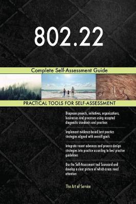 802.22 Complete Self-Assessment Guide (Paperback)