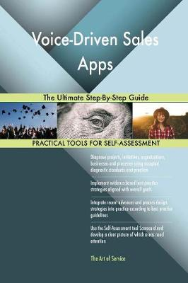 Voice-Driven Sales Apps the Ultimate Step-By-Step Guide (Paperback)