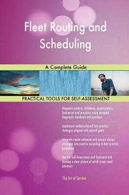 Fleet Routing and Scheduling a Complete Guide (Paperback)