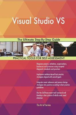 Visual Studio Vs the Ultimate Step-By-Step Guide (Paperback)