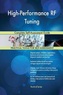 High-Performance RF Tuning Complete Self-Assessment Guide (Paperback)