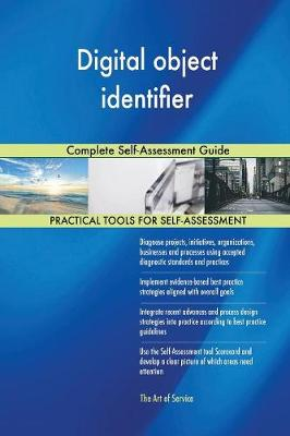 Digital Object Identifier Complete Self-Assessment Guide (Paperback)
