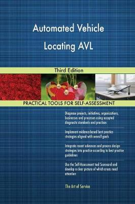 Automated Vehicle Locating Avl Third Edition (Paperback)