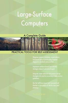Large-Surface Computers a Complete Guide (Paperback)