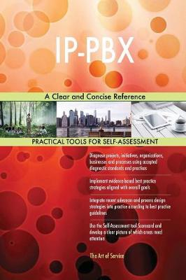 Ip-Pbx a Clear and Concise Reference (Paperback)