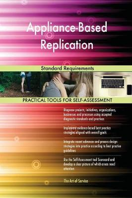Appliance-Based Replication Standard Requirements (Paperback)