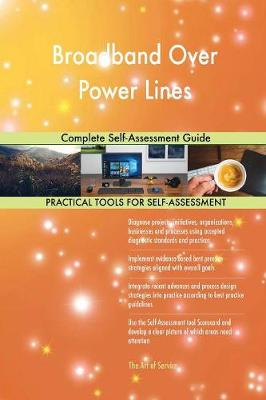 Broadband Over Power Lines Complete Self-Assessment Guide (Paperback)