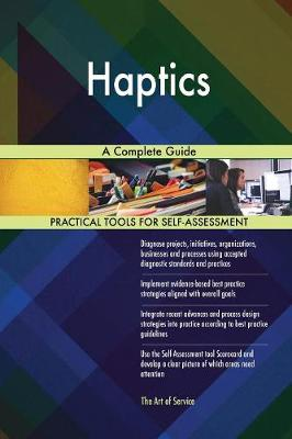 Haptics a Complete Guide (Paperback)