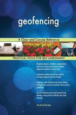 Geofencing a Clear and Concise Reference (Paperback)