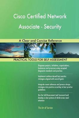 Cisco Certified Network Associate - Security a Clear and Concise Reference (Paperback)