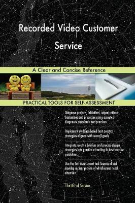 Recorded Video Customer Service a Clear and Concise Reference (Paperback)