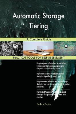 Automatic Storage Tiering a Complete Guide (Paperback)