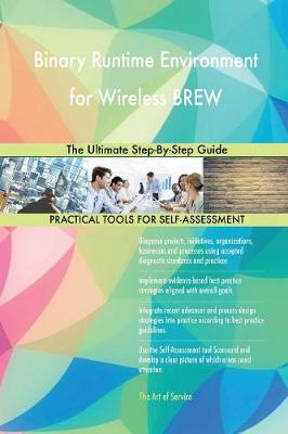 Binary Runtime Environment for Wireless Brew the Ultimate Step-By-Step Guide (Paperback)
