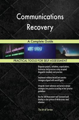 Communications Recovery a Complete Guide (Paperback)