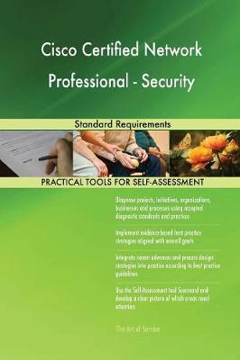 Cisco Certified Network Professional - Security Standard Requirements (Paperback)