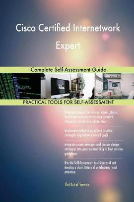 Cisco Certified Internetwork Expert Complete Self-Assessment Guide (Paperback)
