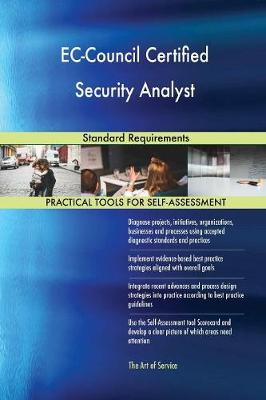 Ec-Council Certified Security Analyst Standard Requirements (Paperback)