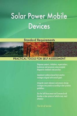 Solar Power Mobile Devices Standard Requirements (Paperback)