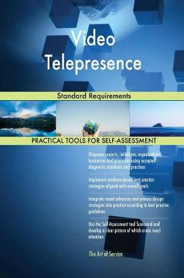 Video Telepresence Standard Requirements (Paperback)