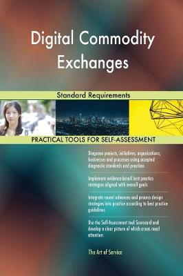 Digital Commodity Exchanges Standard Requirements (Paperback)