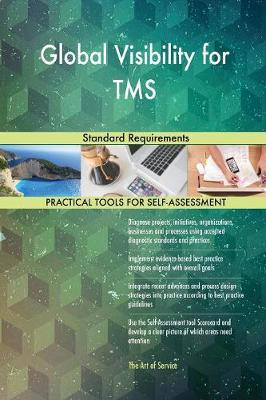 Global Visibility for Tms Standard Requirements (Paperback)
