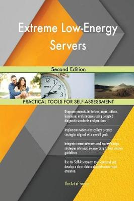 Extreme Low-Energy Servers Second Edition (Paperback)