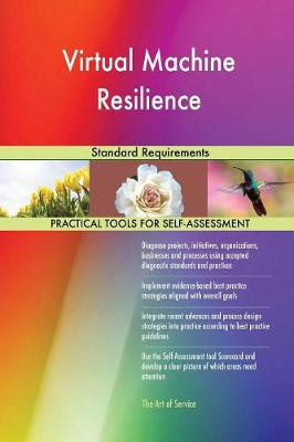 Virtual Machine Resilience Standard Requirements (Paperback)