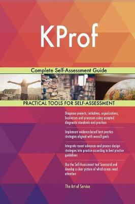 Kprof Complete Self-Assessment Guide (Paperback)
