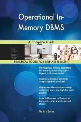 Operational In-Memory DBMS a Complete Guide (Paperback)