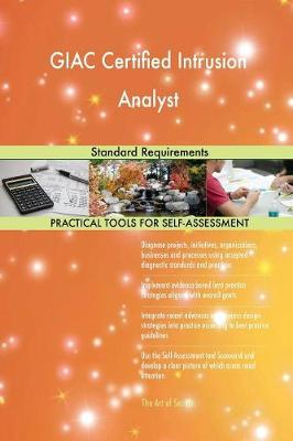 Giac Certified Intrusion Analyst Standard Requirements (Paperback)