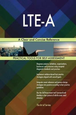 Lte-A A Clear and Concise Reference (Paperback)