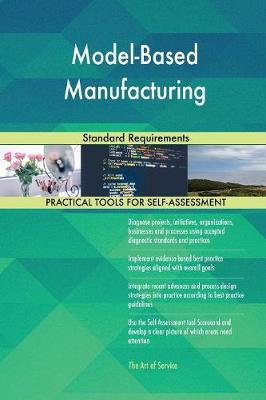 Model-Based Manufacturing Standard Requirements (Paperback)